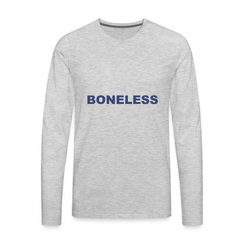 Boneless Tee - Men's Premium Long Sleeve T-Shirt