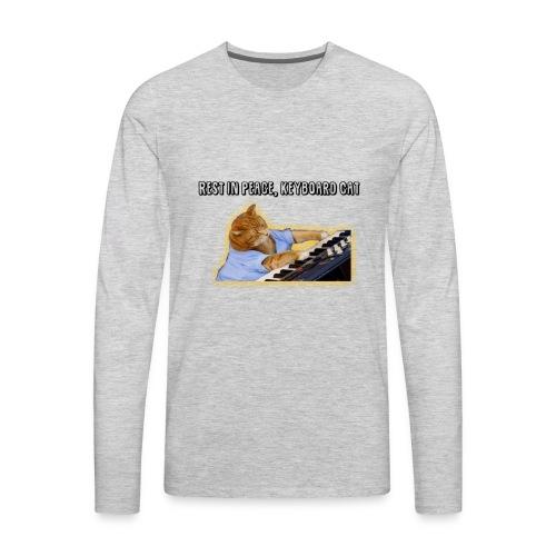 RIP Keyboard Cat - Men's Premium Long Sleeve T-Shirt