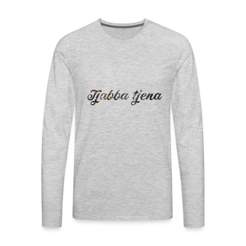 Tjabba Tjena products - Men's Premium Long Sleeve T-Shirt