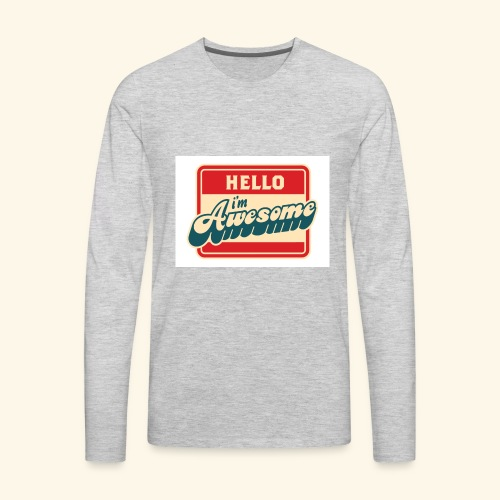im awesome - Men's Premium Long Sleeve T-Shirt