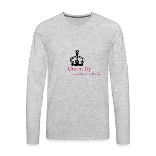 Queen Up - Men's Premium Long Sleeve T-Shirt