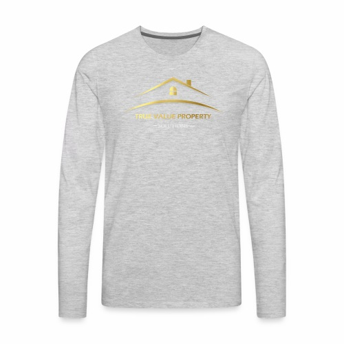 True Value Property Official - Men's Premium Long Sleeve T-Shirt