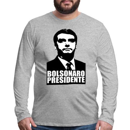 Bolsonaro Presidente - Men's Premium Long Sleeve T-Shirt