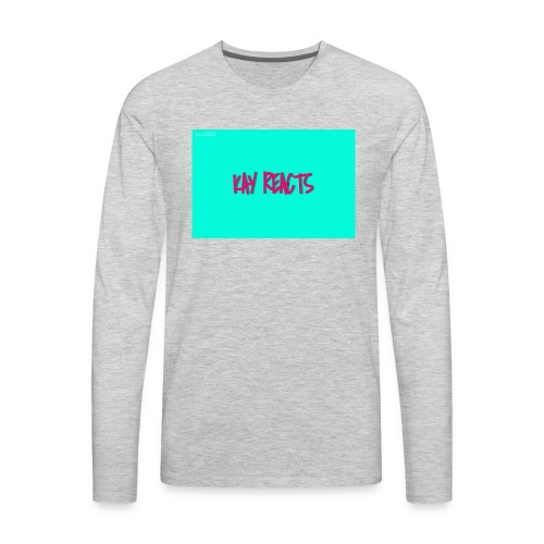 KAY REACTS - Men's Premium Long Sleeve T-Shirt