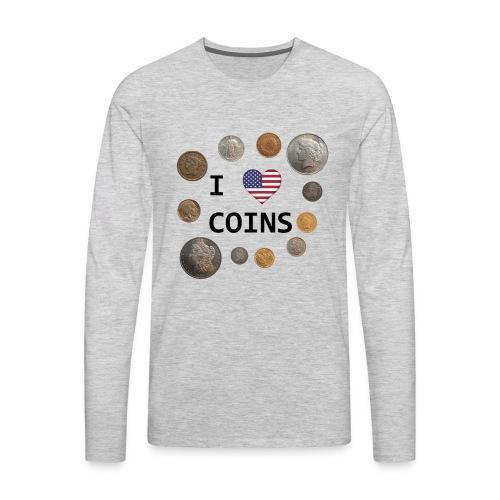 I Love Coins - US flag - Men's Premium Long Sleeve T-Shirt