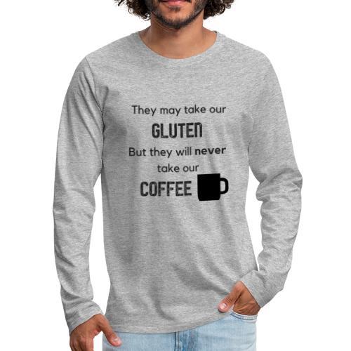 Gluten but not Coffee Block - Men's Premium Long Sleeve T-Shirt