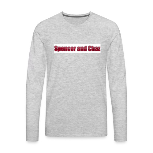 Spencer and Chaz - Men's Premium Long Sleeve T-Shirt