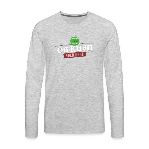 OG Kush Sold Here Retro Weed Shirt - Men's Premium Long Sleeve T-Shirt