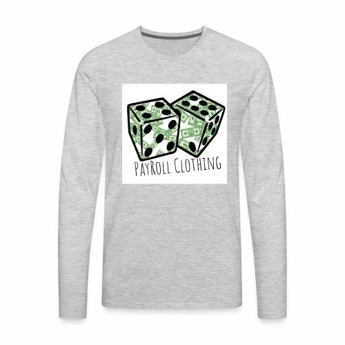 PayRollClothing - Men's Premium Long Sleeve T-Shirt