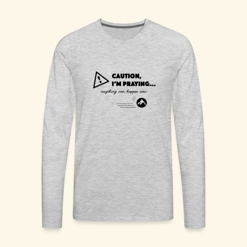 Anything Can Happen Now - Men's Premium Long Sleeve T-Shirt