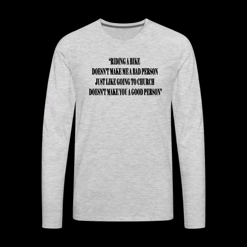 Bikers are Good People - Men's Premium Long Sleeve T-Shirt
