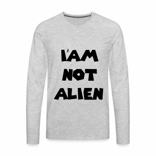 I'AM NOT ALIEN DEGSIN - Men's Premium Long Sleeve T-Shirt