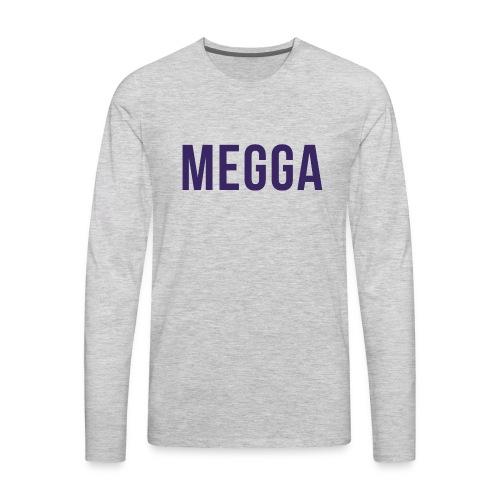 Megga - Men's Premium Long Sleeve T-Shirt
