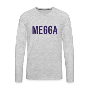 Megga - Men's Premium Long Sleeve T-Shirt