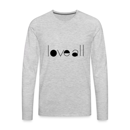love all - Men's Premium Long Sleeve T-Shirt