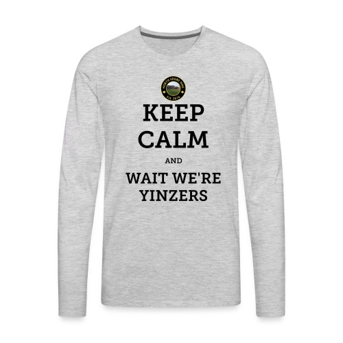 Keep Calm - Men's Premium Long Sleeve T-Shirt