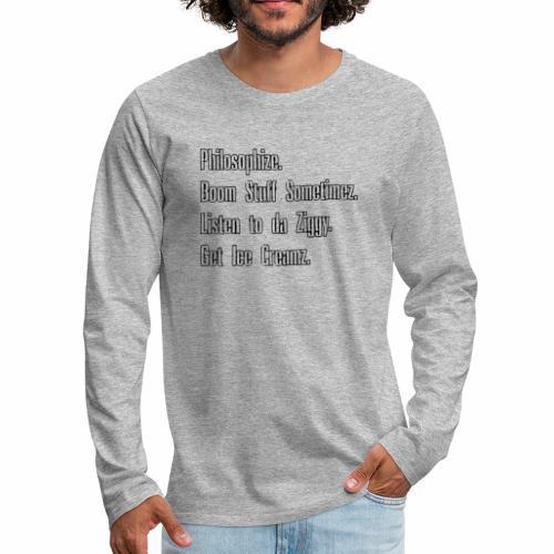 Ziggy Sayin 2 - Men's Premium Long Sleeve T-Shirt