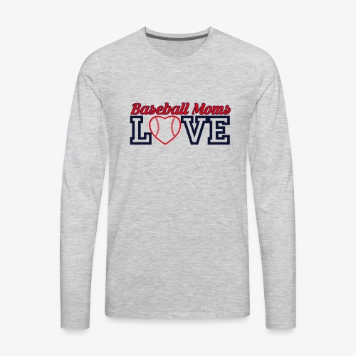 baseball mom love - Men's Premium Long Sleeve T-Shirt