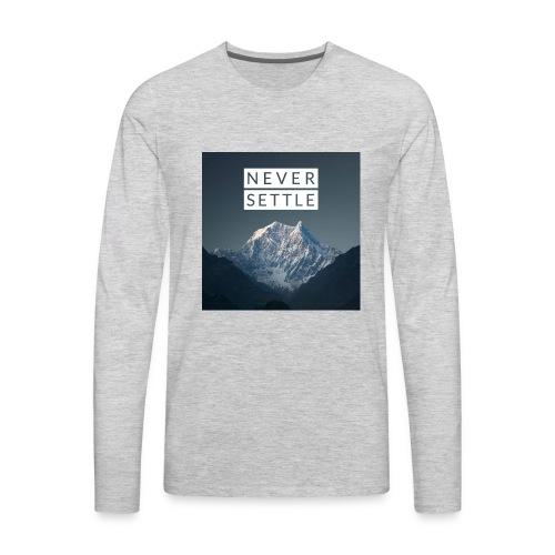Never settle bundle - Men's Premium Long Sleeve T-Shirt