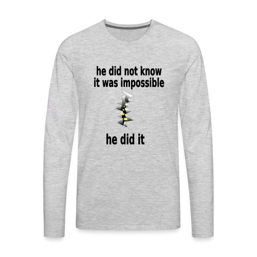 t shirt impossible and makes man rip breach FC - Men's Premium Long Sleeve T-Shirt