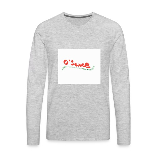 O'Sauce - Men's Premium Long Sleeve T-Shirt
