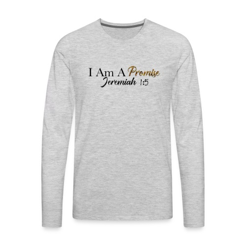 I Am A Promise - Men's Premium Long Sleeve T-Shirt