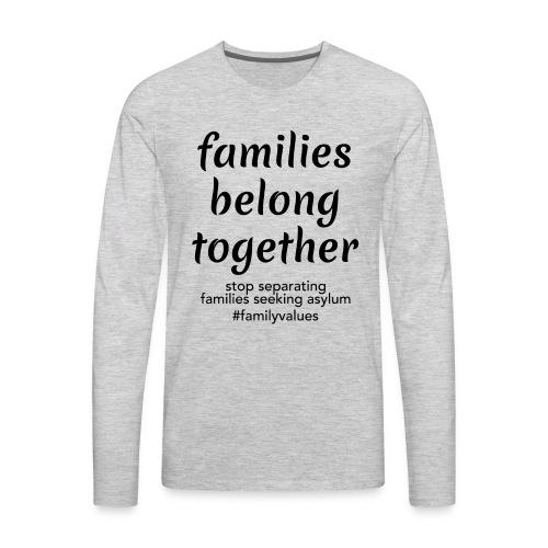 Family Values - Men's Premium Long Sleeve T-Shirt