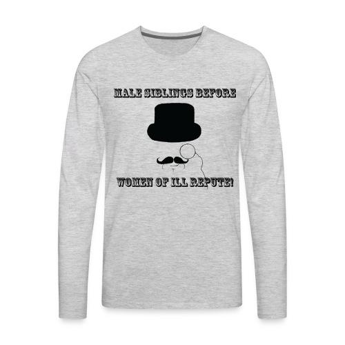 Classy Bros Before Hoes - Men's Premium Long Sleeve T-Shirt