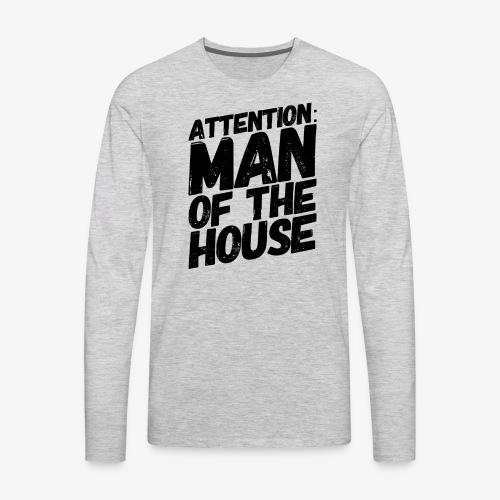 Man of the Household - Men's Premium Long Sleeve T-Shirt