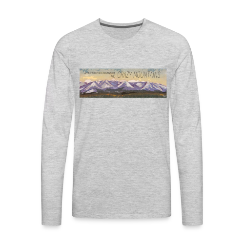 A True Montana Adventure - the Crazy Mountains - Men's Premium Long Sleeve T-Shirt