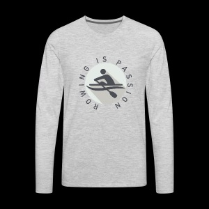 Rowing Is Passion Logo - Men's Premium Long Sleeve T-Shirt