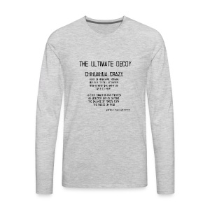 chihuahua crazy meaning - Men's Premium Long Sleeve T-Shirt