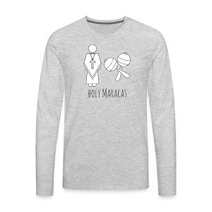 Holy Maracas - Men's Premium Long Sleeve T-Shirt
