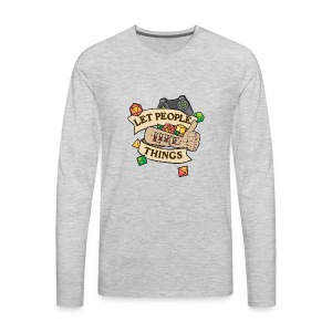 Let People Like Things - Color - Men's Premium Long Sleeve T-Shirt