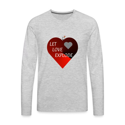 Let Love Explode Heart - Men's Premium Long Sleeve T-Shirt