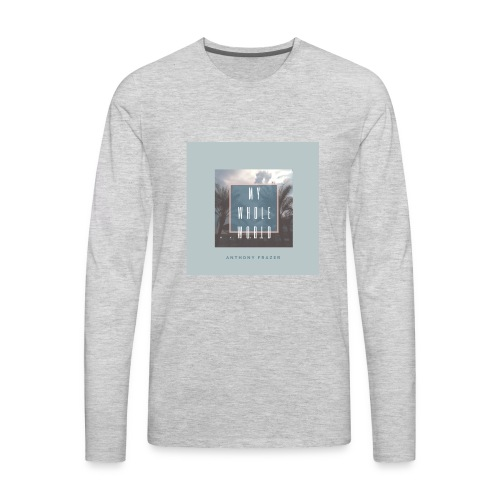 MY WHOLE WORLD 2 - Men's Premium Long Sleeve T-Shirt