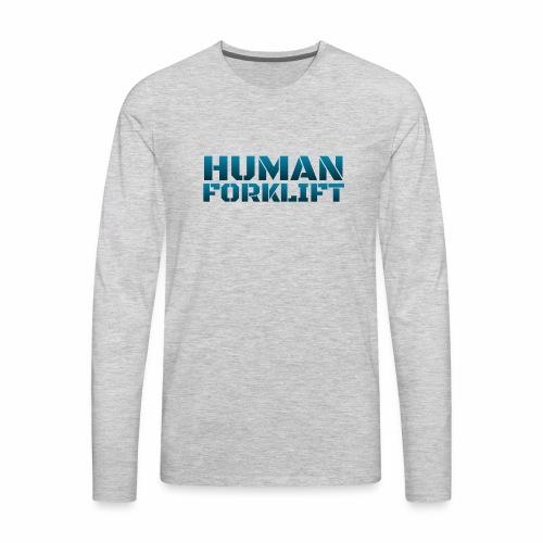 Human Forklift - Men's Premium Long Sleeve T-Shirt