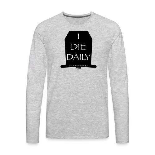 DieDaily - Men's Premium Long Sleeve T-Shirt