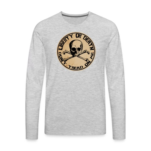Liberty or Death Dont Tread On Me - Men's Premium Long Sleeve T-Shirt