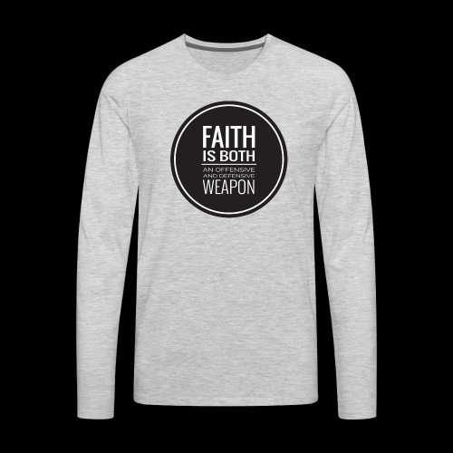 Faith is a Weapon - black - Men's Premium Long Sleeve T-Shirt