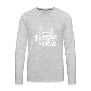 Memory from Study Abroad in Florence! - Men's Premium Long Sleeve T-Shirt