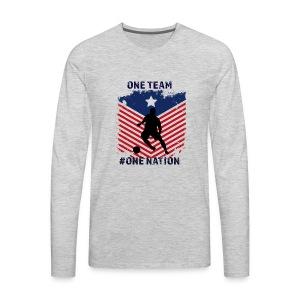one team one Nation - Men's Premium Long Sleeve T-Shirt