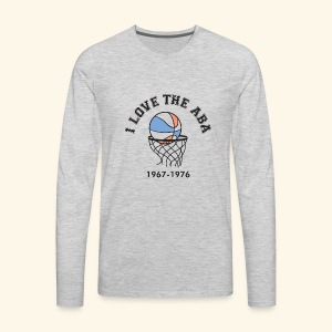 I Love the ABA - Men's Premium Long Sleeve T-Shirt