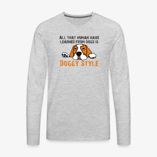Doggy Style - Men's Premium Long Sleeve T-Shirt