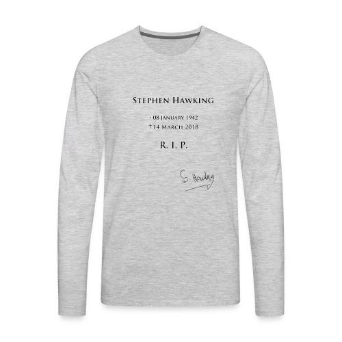 Stephen Hawking - R.I.P. - Men's Premium Long Sleeve T-Shirt