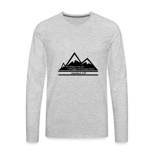 Habakkuk 3:18 - Men's Premium Long Sleeve T-Shirt