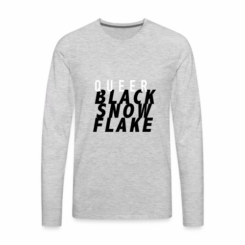 #queerblacksnowflake - Men's Premium Long Sleeve T-Shirt