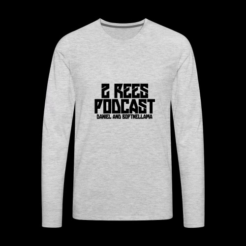 2 REES Podcast Logo (Black) - Men's Premium Long Sleeve T-Shirt