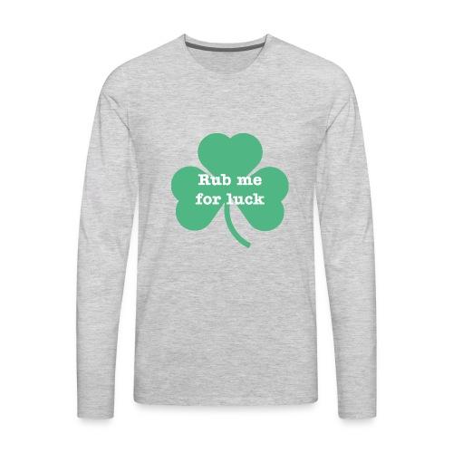 Rub me for luck - Men's Premium Long Sleeve T-Shirt