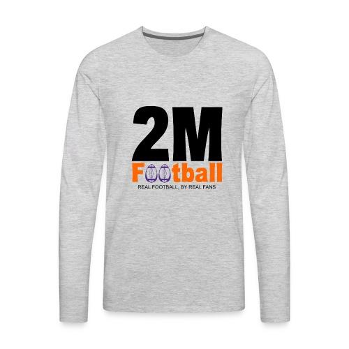 Official 2M Football Gear - Men's Premium Long Sleeve T-Shirt